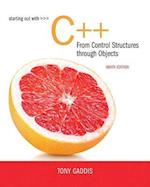 Starting Out with C++ from Control Structures to Objects [With Access Code]