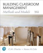 Building Classroom Management (Whats New in Ed Psych Tests Measurements)