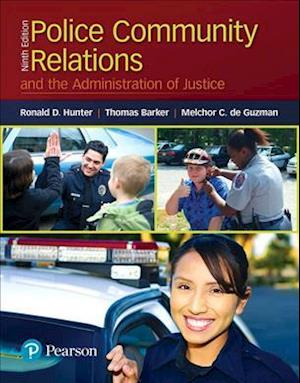 Bog, paperback Police Community Relations and the Administration of Justice af Ronald D. Hunter