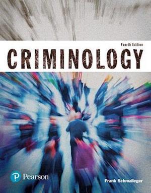 Bog, paperback Criminology (Justice Series) af Frank Schmalleger