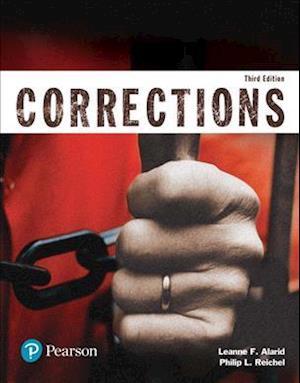 Bog, paperback Corrections (Justice Series) af Leanne F. Alarid, Philip L. Reichel