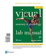 Visual Anatomy & Physiology Lab Manual, Cat Version, Books a la Carte Edition