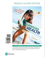 Choosing Health, Books a la Carte Edition af April Lynch, Karen Vail-Smith