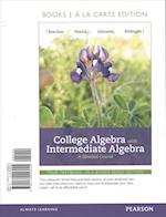 College Algebra with Intermediate Algebra