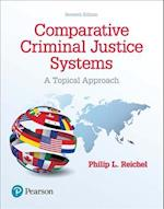 Comparative Criminal Justice Systems af Philip L. Reichel