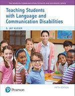 Teaching Students with Language and Communication Disabilities, Enhanced Pearson Etext -- Access Card