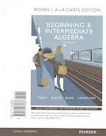 Beginning and Intermediate Algebra + Video Workbook With the Math Coach