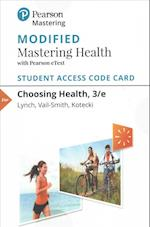 Modified Masteringhealth with Pearson Etext -- Standalone Access Card -- For Choosing Health