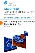 Modified Masteringmicrobiology with Pearson Etext -- Standalone Access Card -- For Microbiology with Diseases by Body System