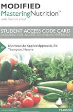 Modified Masteringnutrition with Mydietanalysis with Pearson Etext -- Standalone Access Card -- For Nutrition