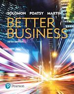 Better Business, Student Value Edition Plus Mybizlab with Pearson Etext -- Access Card Package