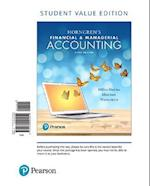 Horngren's Financial & Managerial Accounting, Student Value Edition Plus Myaccountinglab with Pearson Etext -- Access Card Package [With Access Code]