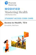 Modified Masteringhealth with Pearson Etext -- Standalone Access Card -- For Access to Health