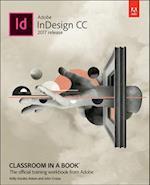 Adobe Indesign CC Classroom in a Book (2017 Release) (Classroom in a Book Adobe)