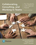Collaborating, Consulting and Working in Teams for Students with Special Needs
