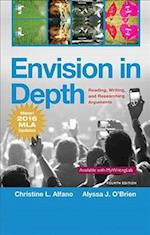 Envision in Depth Reading, Writing, and Researching Arguments, MLA Update
