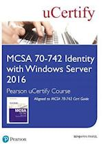 McSa 70-742 Pearson Ucertify Course Student Access Card (Certification Guide)