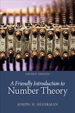 A Friendly Introduction to Number Theory (Pearson Modern Classics for Advanced Mathematics)