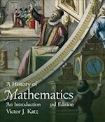 A History of Mathematics (Pearson Modern Classics for Advanced Mathematics)