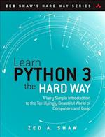 Learn Python 3 the Hard Way (Zed Shaws Hard Way)