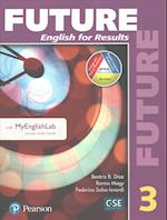 Future 3 Student Book with Myenglishlab