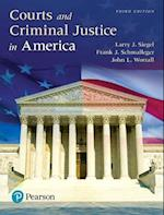 Courts and Criminal Justice in America, Student Value Edition Plus Revel -- Access Card Package af John Worrall, Frank J. Schmalleger, Larry J. Siegel