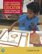 Foundations and Best Practices in Early Childhood Education