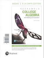 College Algebra with Integrated Review, Books a la Carte Edition Plus Mymathlab with Pearson Etext and Guided Notebook with Integrated Review Workshee