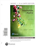 Intermediate Algebra, Books a la Carte Plus Mymathlab -- Access Card Package