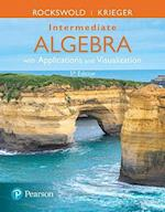 Intermediate Algebra with Applications & Visualization Plus Mymathlab -- Title-Specific Access Card Package