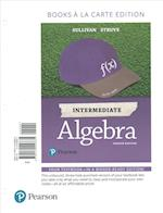 Intermediate Algebra, Books a la Carte Edition Plus Mymathlab -- Access Card Package