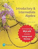 Introductory & Intermediate Algebra with Integrated Review Plus Mymathlab -- Title-Specific Access Card Package