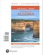 Intermediate Algebra with Applications & Visualization, Loose-Leaf Version with Integrated Review Plus Mymathlab -- Access Card Package