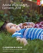 Adobe Photoshop Elements 2018 Classroom in a Book af John Evans