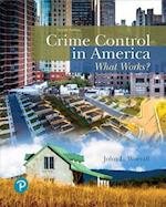 Crime Control in America af John L. Worrall