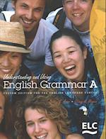 ELC - Understanding and Using English Grammar, A SB