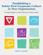 Establishing a Safety-First Corporate Culture in Your Organization af David L. Goetsch