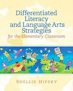 Differentiated Literacy and Language Art Strategies for the Elementary Classroom