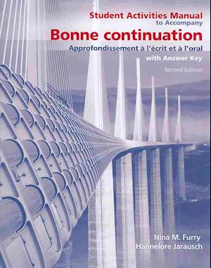 Student Activities Manual for Bonne Continuation