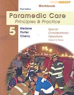 Student Workbook for Paramedic Care (Pearson Custom EMS and Fire Science)