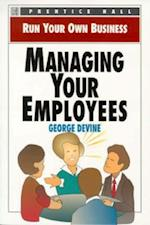 Managing Your Employees af George Devine