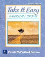 Take It Easy (American Idioms)