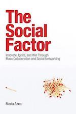 The Social Factor (IBM Press)