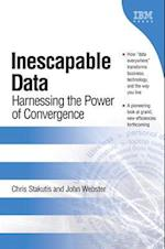 Inescapable Data af Chris Stakutis, John G. Webster