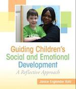 Guiding Children's Social and Emotional Development