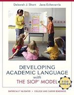 Developing Academic Language with the SIOP Model (SIOP)