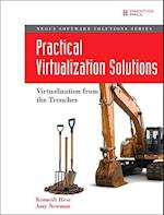 Practical Virtualization Solutions (Negus Software Solutions)
