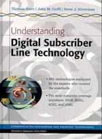 Understanding Digital Subscriber Line Technology (Prentice Hall Communications Engineering and Emerging Technologies)