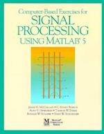 Computer-Based Exercises for Signal Processing Using MATLAB Ver.5 (Matlab Curriculum Series)