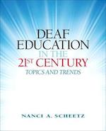 Deaf Education in the 21st Century